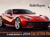 Ferrari F12Berlinetta door Robb Report uitgeroepen tot Auto van het Jaar 2014